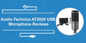 Audio-Technica AT2020 Reviews
