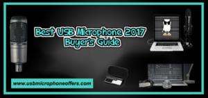 Best Usb Microphones Reviews 2017