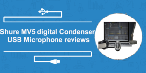 Shure MV5 Digital USB Microphone reviews