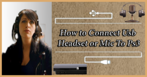 How to connect usb headset to ps3